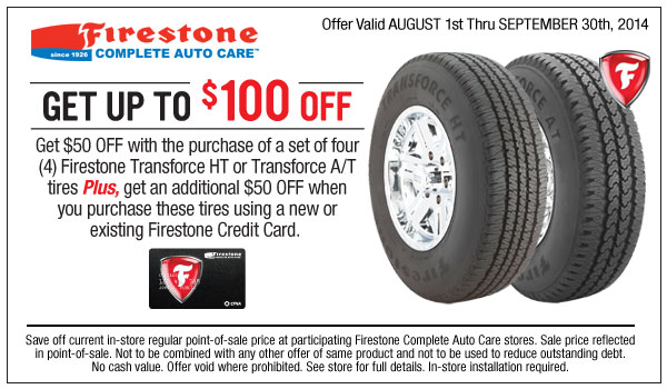 Firestone $100 OFF Transforce HT AT tires coupon September 2014